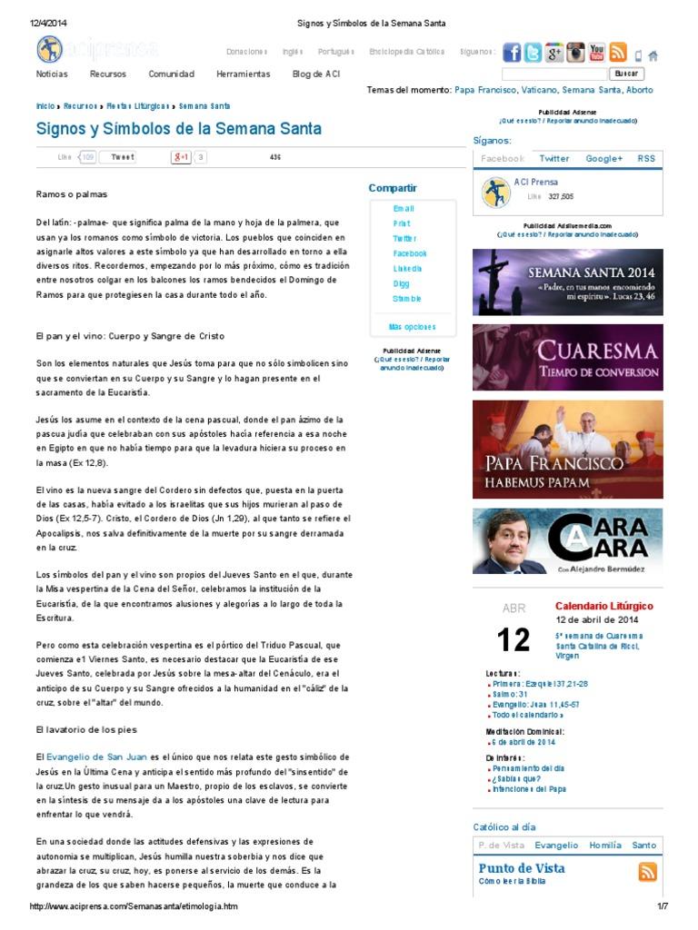 Aci Prensa Calendario.Signos Y Simbolos De La Semana Santa Via Dolorosa Eucaristia