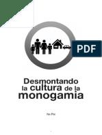 Desmontando La Cultura de La Monogamia 3 0