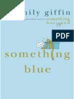 Algo Azul - Emily Giffin