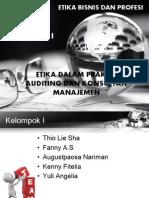 Etika Dalam Praktik Auditing Dan Konsultan Manajemen (Last Update by Kenny 051213)