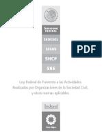 Ley Federal de Fomento a Las Actividades Realizadas Por Organizaciones de La Sociedad Civil y Otras Normas Aplicables