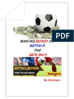 Make Extra Money on Betfair the Safe Way