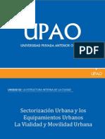 Sectorización Urbana y Los Equipamientos Urbanos La Vialidad y Movilidad Urbana