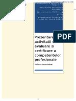 Prezentarea Activitatii de Evaluare Si Certificare a Competentelor Profesionale