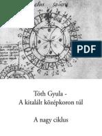 Tóth Gyula - A Nagy Ciklus