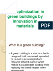 Cost Optimization in Green Buildings by Innovation in Materials