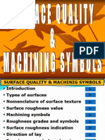 Surface Quality and Roughness Values
