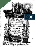 1608 - Il Nuovo Testamento del Signor nostro Gesu Cristo, tradotto da Giovanni Diodati