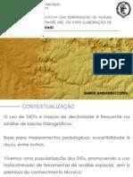 Avaliação qualitativa das ferramentas de análise espacial do software ArcGIS para elaboração de mapas de declividade
