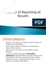 Manner of Reporting of Results - Malaria
