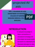 Non-projected AV Aids