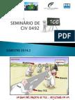 Seminário de Tcc - Civ 0492 - Semestre 2014.2