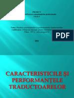 Studiul caracteristicilor si performantelor traductoarelor