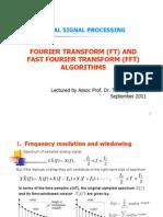 Fourier Transform and Fast Fourier Transform Algorithms