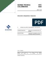 NTC 4303 Pie de Rey, Requisitos y Ensayos