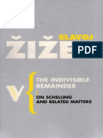 Žižek, Slavoj. 1996. the Indivisible Remainder. on Schelling and Related Matters