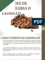 Unidades de Albañileria o Ladrillo