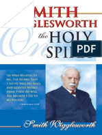 Smith Wigglesworth on the Holy - Smith Wigglesworth