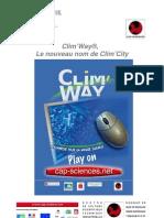 La revue de presse de Clim'Way (le nouveau nom de Clim'City)