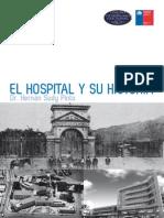 El Hospital (de Arica) y Su Historia. (2011)