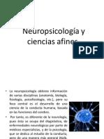 Neuropsicología y Ciencias Afines