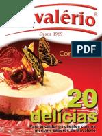 MAVALÉRIO CONFEITARIA - 20 Delicias Do Centro Técnico e Culinário