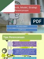 Teknik Tipe Model Strategi Perencanaan