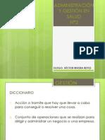 Administración y Gestión en Salud.pptx Clase n.2-1