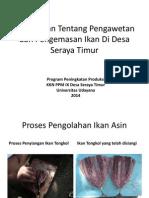 Pembinaan Tentang Pengawetan Dan Pengemasan Ikan Di Desa