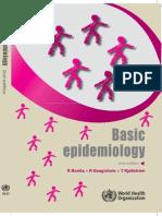 Basic Epidemiology by Bonta, Beaglehole & Kellstrom, 2nd edition 2006