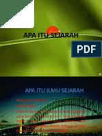 APA ITU SEJARAH XI.ppt