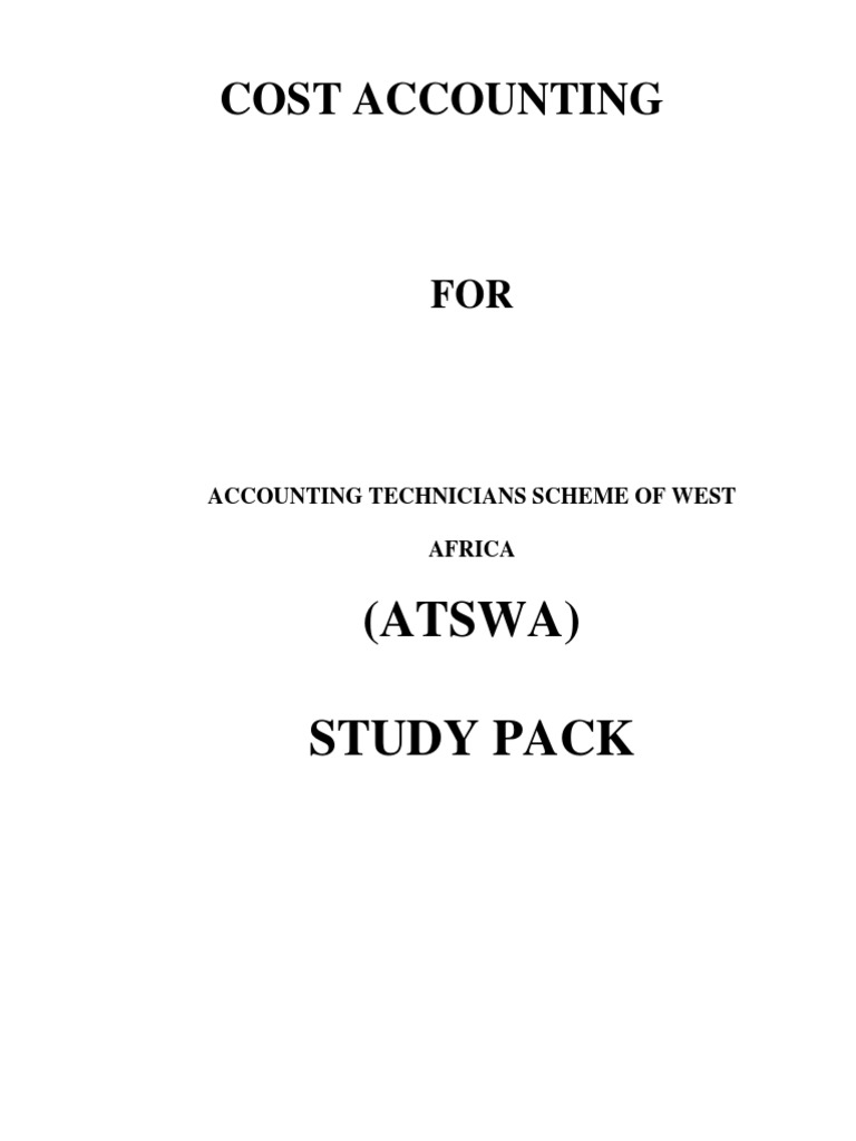 Atswa Cost Accounting | Cost Accounting | Accounting