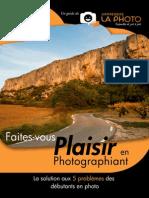 Faites Vous Plaisir en Photographiant