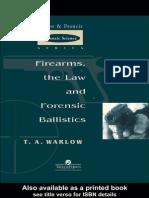 Firearms Law Forensic Ballistics