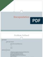 Encapsulation Presentation