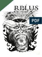 Surplus Bio Freaks (Coffee Crumbs Collected)
