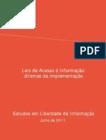 Leis de Acesso a Informacao Dilemas Da Implementacao Artigo19