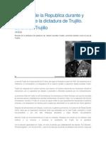 Situacion de La Republica Durante y Despues de La Dictadura de Trujillo