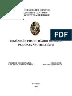 România În Primul Război Mondial. Perioada Neutralităţii.