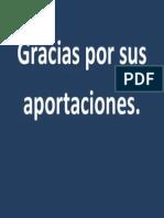 Gracias Por Sus Aportaciones