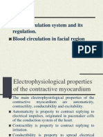 Blood Circulation System and It Regulation. Blood Circulation in Facial Region