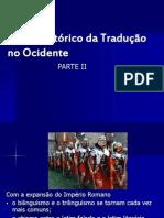 Topicos Em Traducao-breve Historico Da Traducao No Ocidente-parte II.