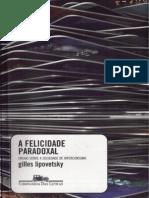 Gilles Lipovetsky - A Felicidade Paradoxal