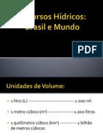Aula 2_Recursos Hídricos No Mundo e Brasil