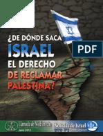 ¿de Donde Saca Israel El Derecho de Reclamar Palestina
