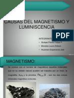 Causas Del Magnetismo y Luminiscencia