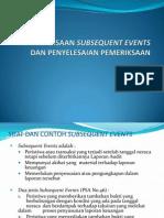 Pemeriksaan Subsequent Events Dan Penyelesaian Pemeriksaan