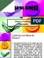 presentacionmesadinero09-091008155854-phpapp01.ppt