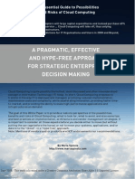 An Essential Guide to Possibilities and Risks of Cloud Computing-A Pragmatic Effective and Hype Free Approach for Strategic Enterprise Decision Making
