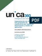 Segmentación de clientes.  Una propuesta de clasificación por objetivos, dimensiones y modos de aplicación.